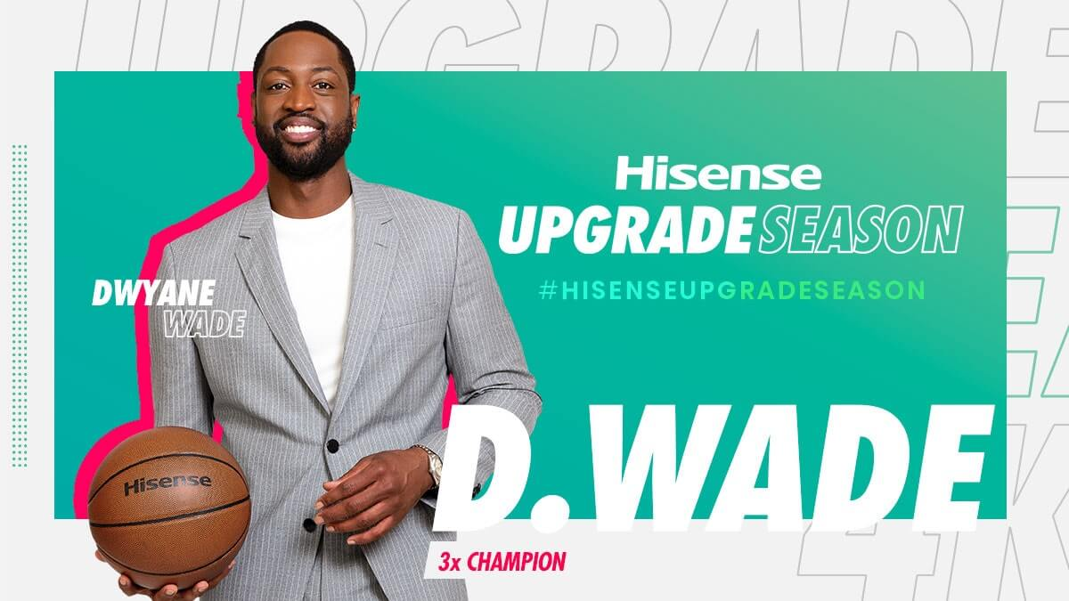 #HisenseUpgradeSeason Campaign