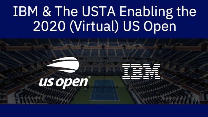 Enabling the 2020 (Virtual) US Open